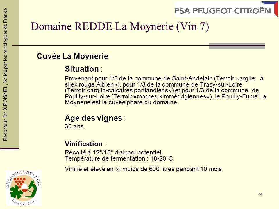Domaine REDDE La Moynerie (Vin 7)