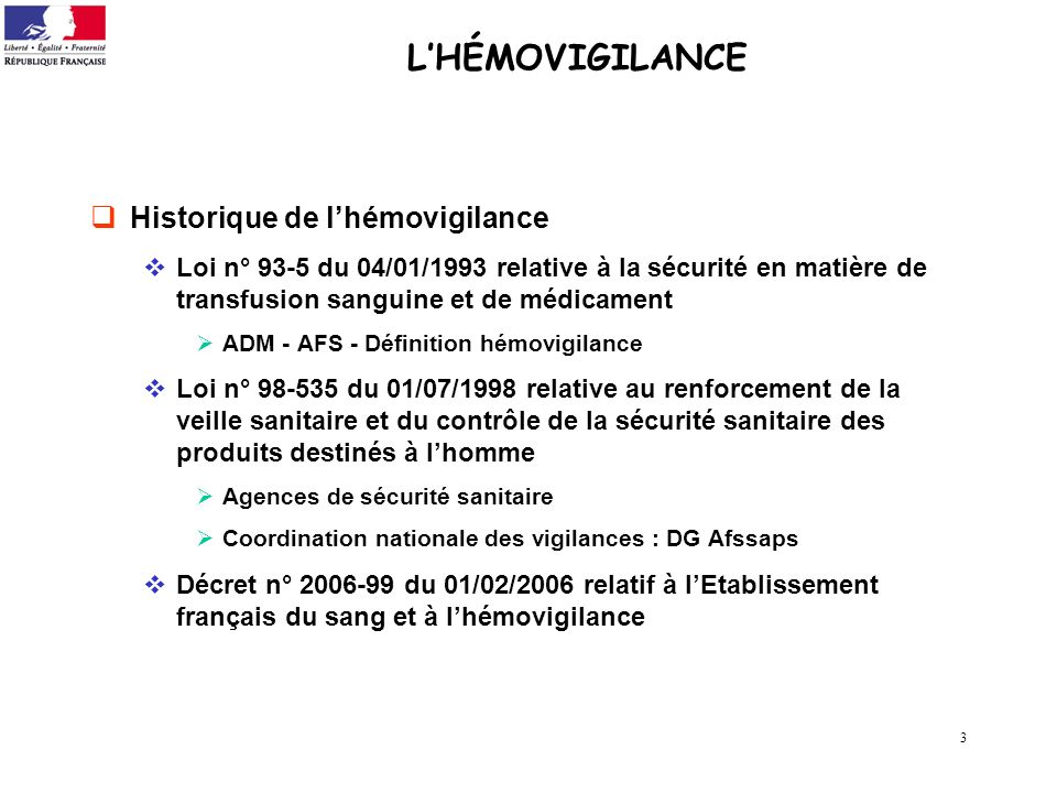 L'HÉMOVIGILANCE Historique de l'hémovigilance
