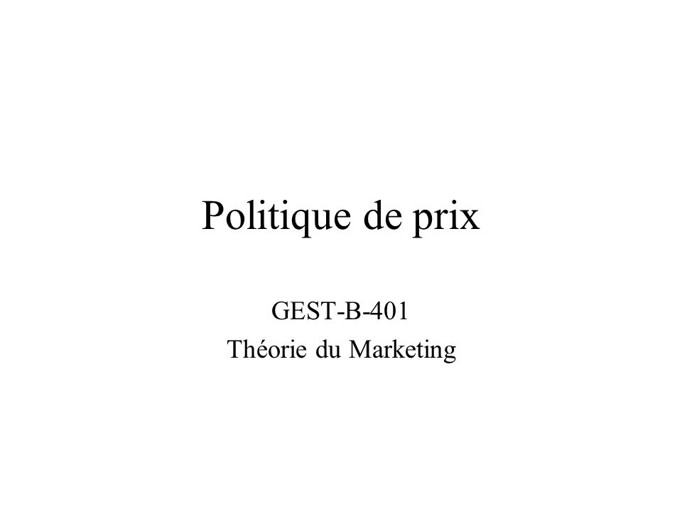 GEST-B-401 Théorie du Marketing