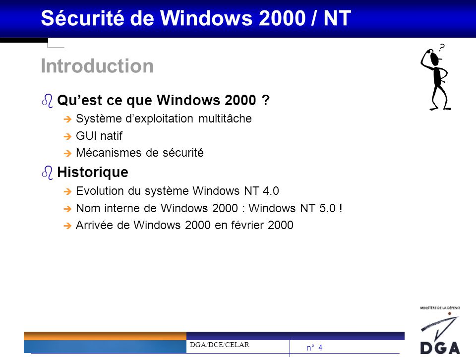 Introduction Qu'est ce que Windows 2000 Historique