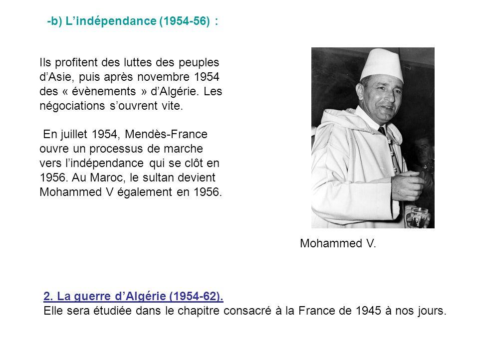 -b) L'indépendance (1954-56) :