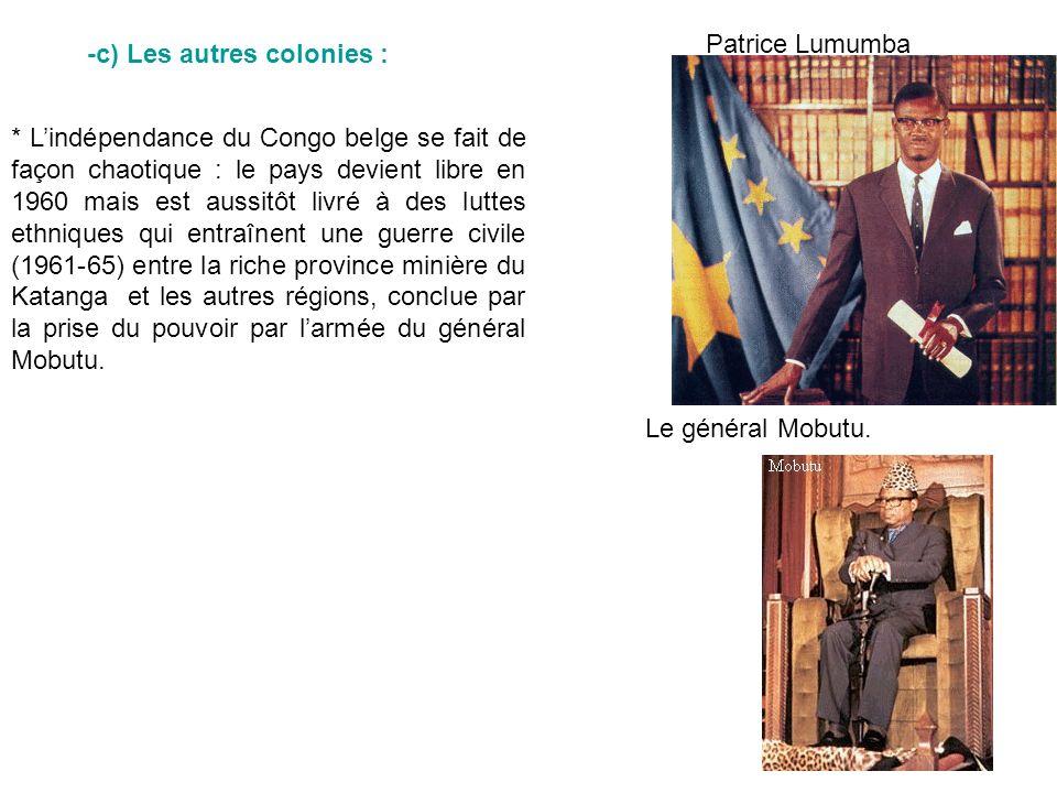 Patrice Lumumba -c) Les autres colonies :