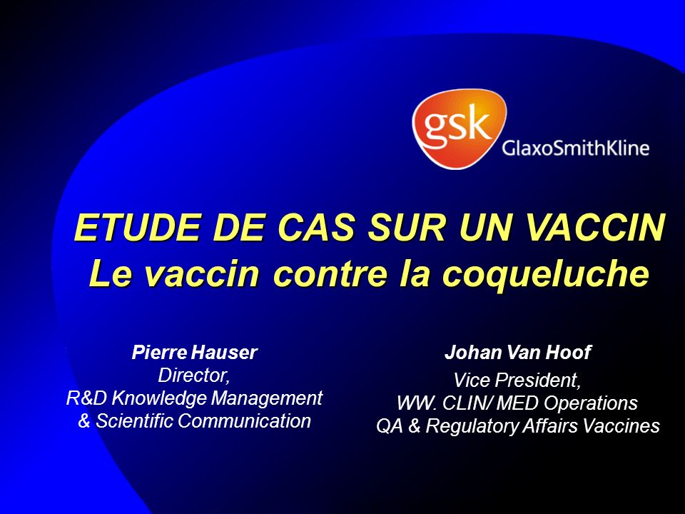 ETUDE DE CAS SUR UN VACCIN Le vaccin contre la coqueluche