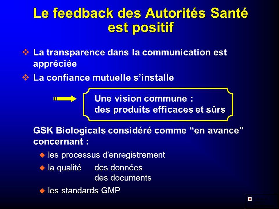 Le feedback des Autorités Santé est positif