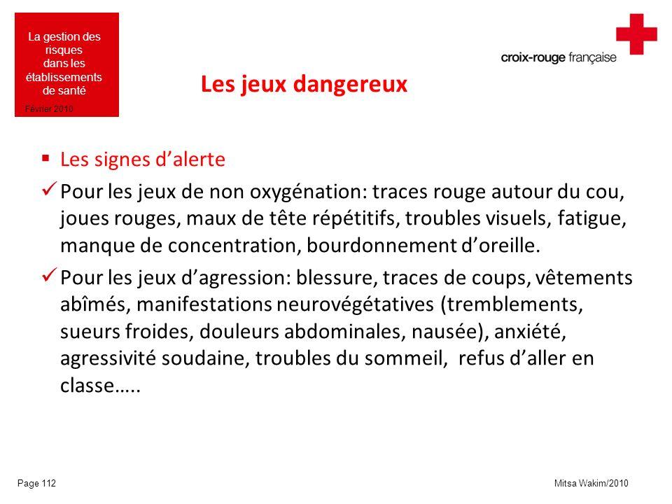 Les jeux dangereux Les signes d'alerte