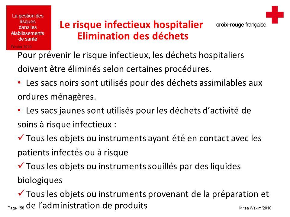 Le risque infectieux hospitalier Elimination des déchets