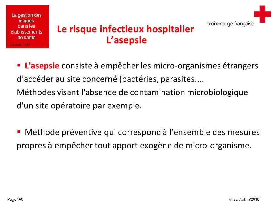 Le risque infectieux hospitalier L'asepsie