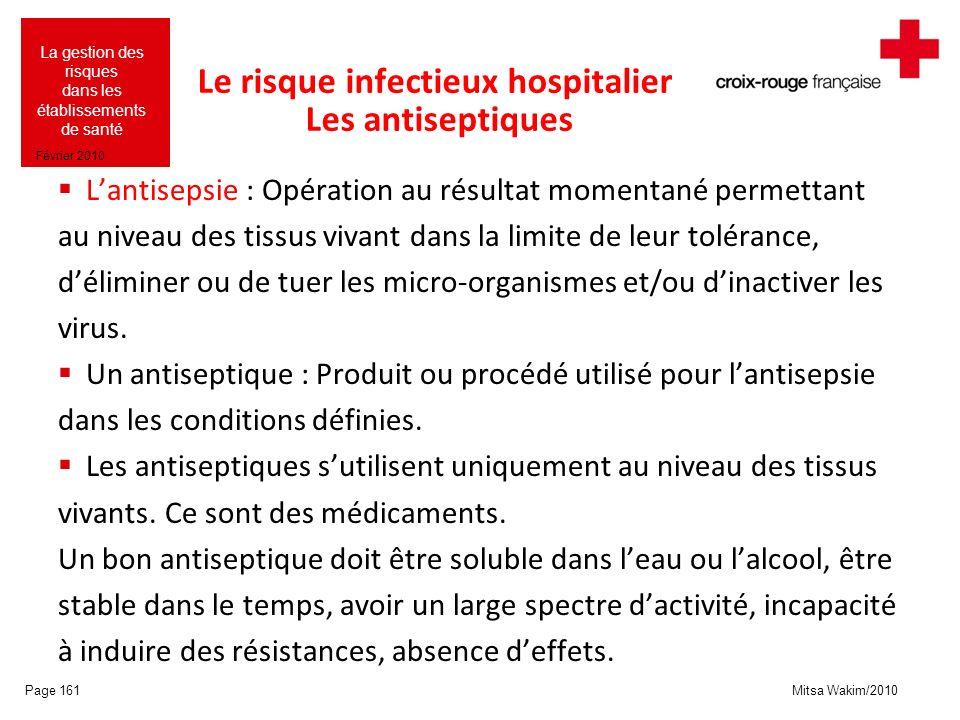 Le risque infectieux hospitalier Les antiseptiques