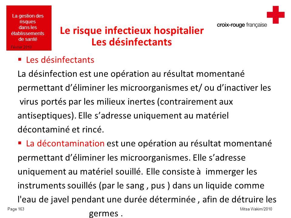 Le risque infectieux hospitalier Les désinfectants