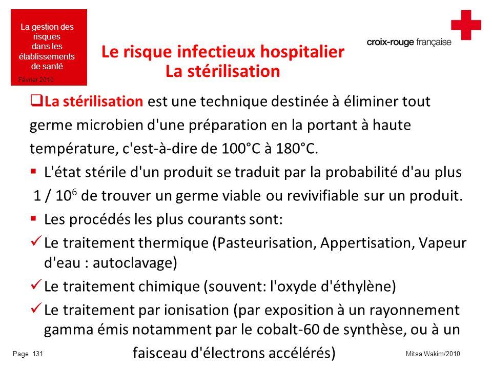 Le risque infectieux hospitalier La stérilisation