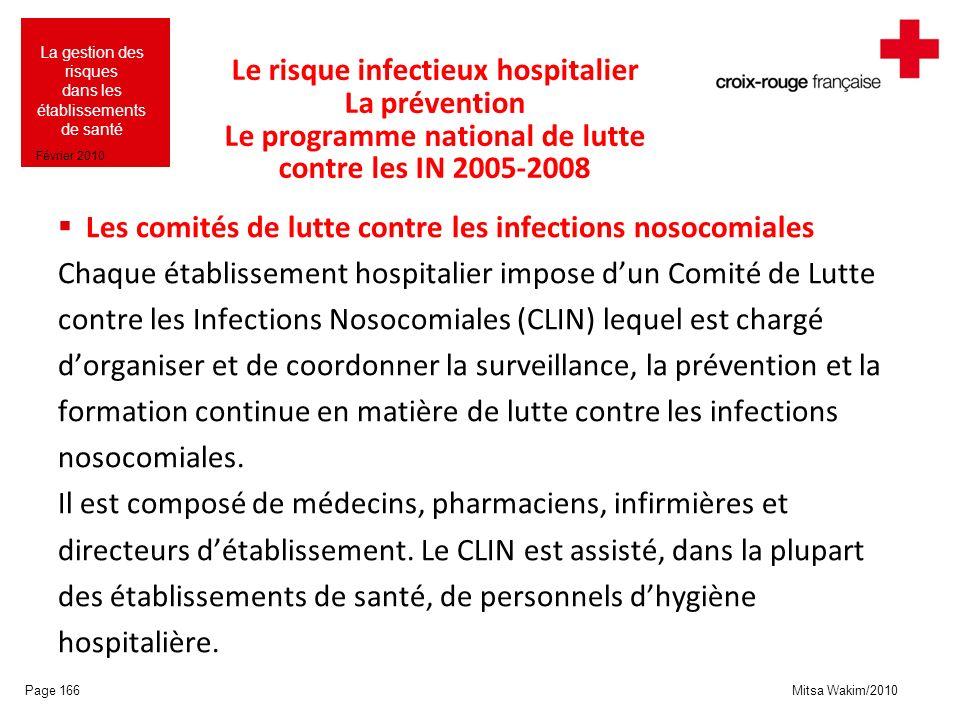 Le risque infectieux hospitalier La prévention Le programme national de lutte contre les IN 2005-2008
