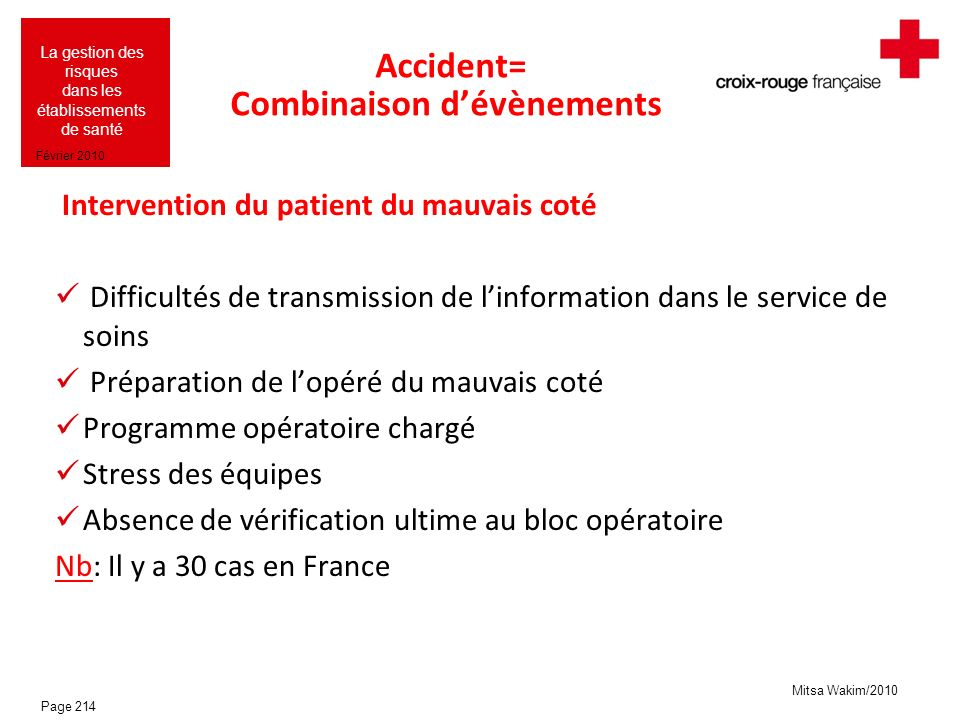 Accident= Combinaison d'évènements
