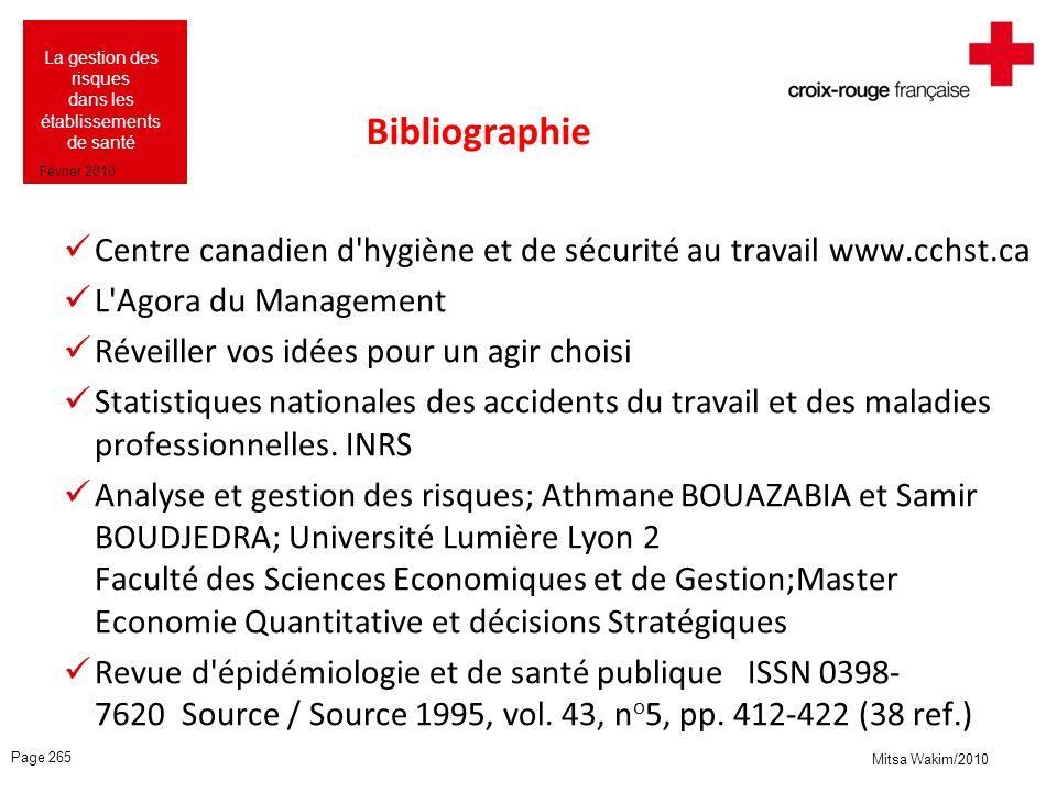 Bibliographie Centre canadien d hygiène et de sécurité au travail www.cchst.ca. L Agora du Management.