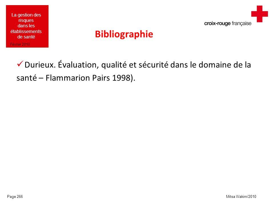 Bibliographie Durieux. Évaluation, qualité et sécurité dans le domaine de la.