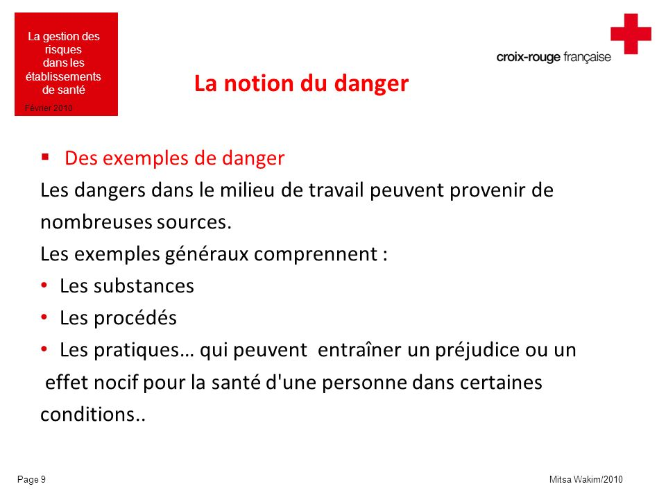 La notion du danger Des exemples de danger