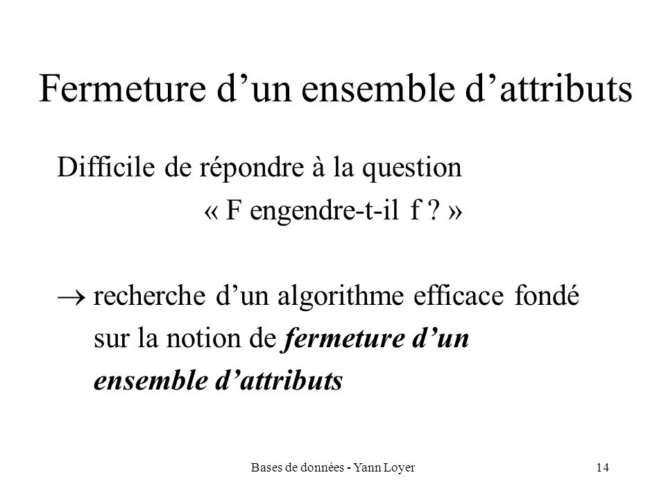 Fermeture d'un ensemble d'attributs
