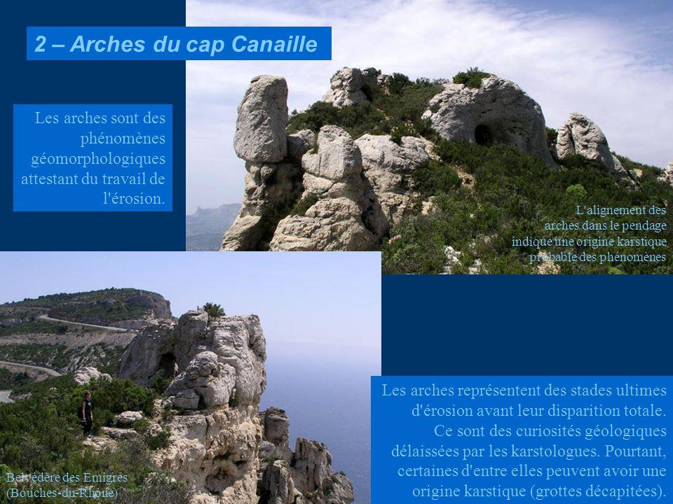 2 – Arches du cap Canaille