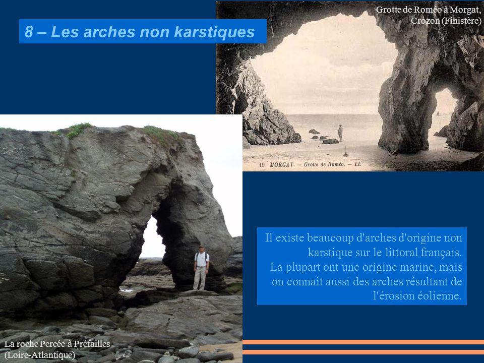 8 – Les arches non karstiques