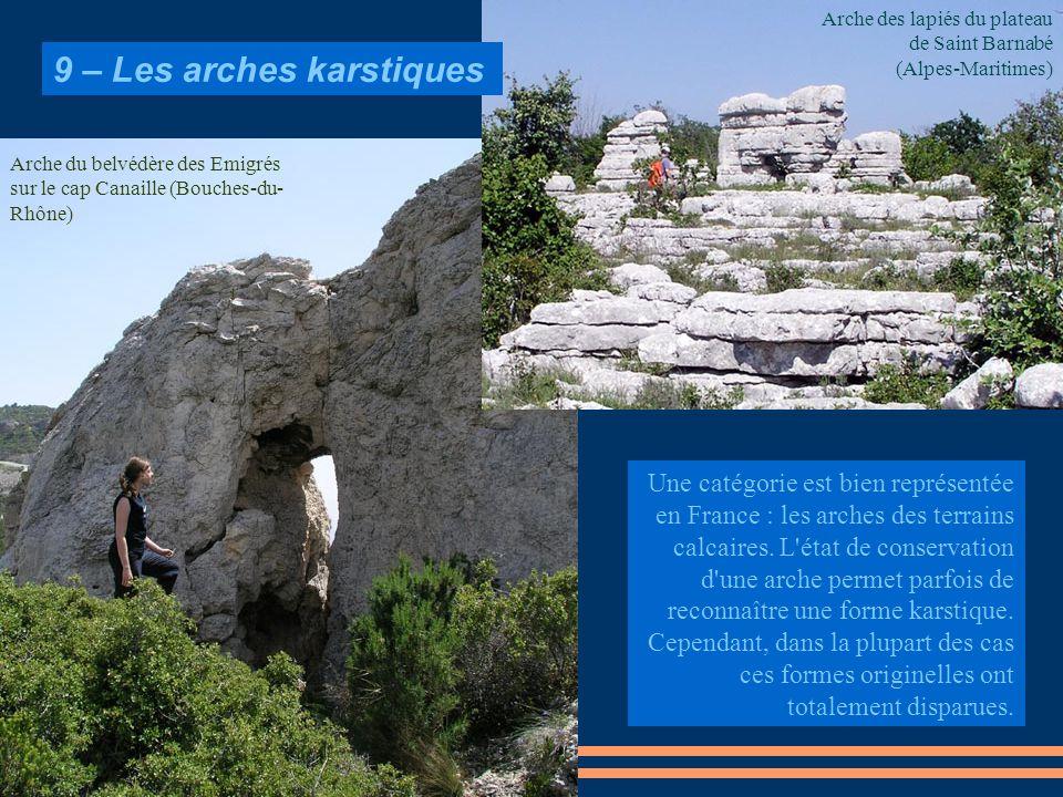 9 – Les arches karstiques