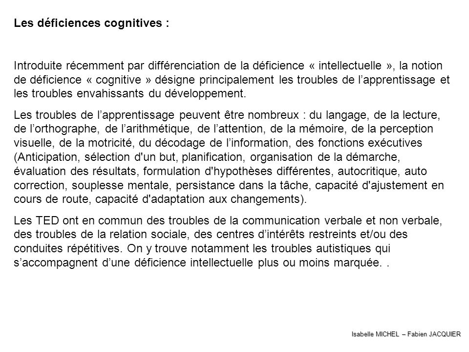 Les déficiences cognitives :