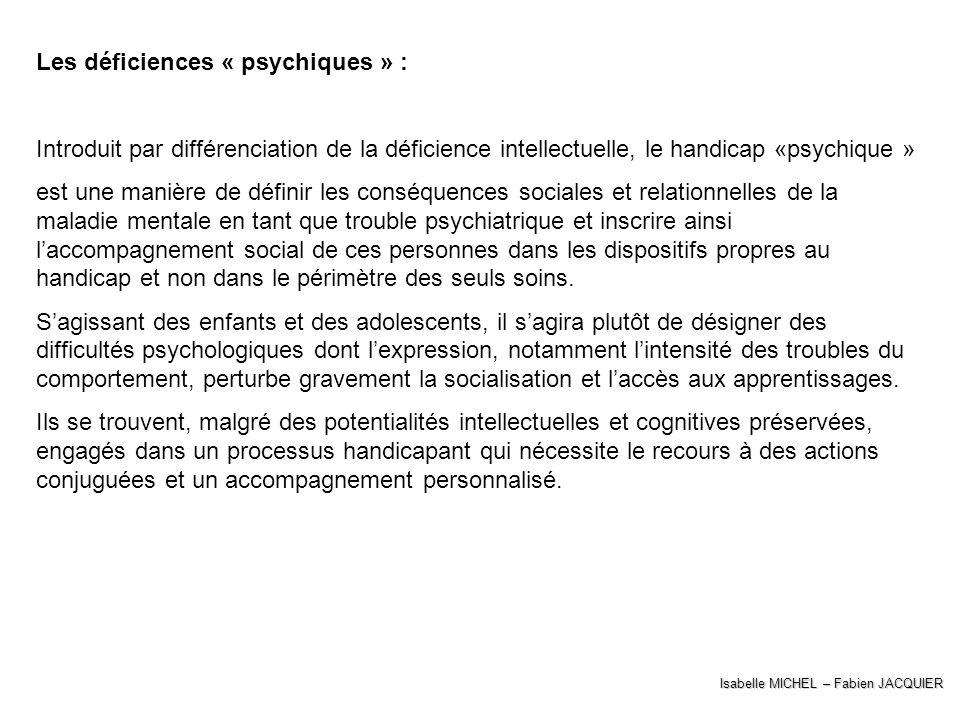 Les déficiences « psychiques » :