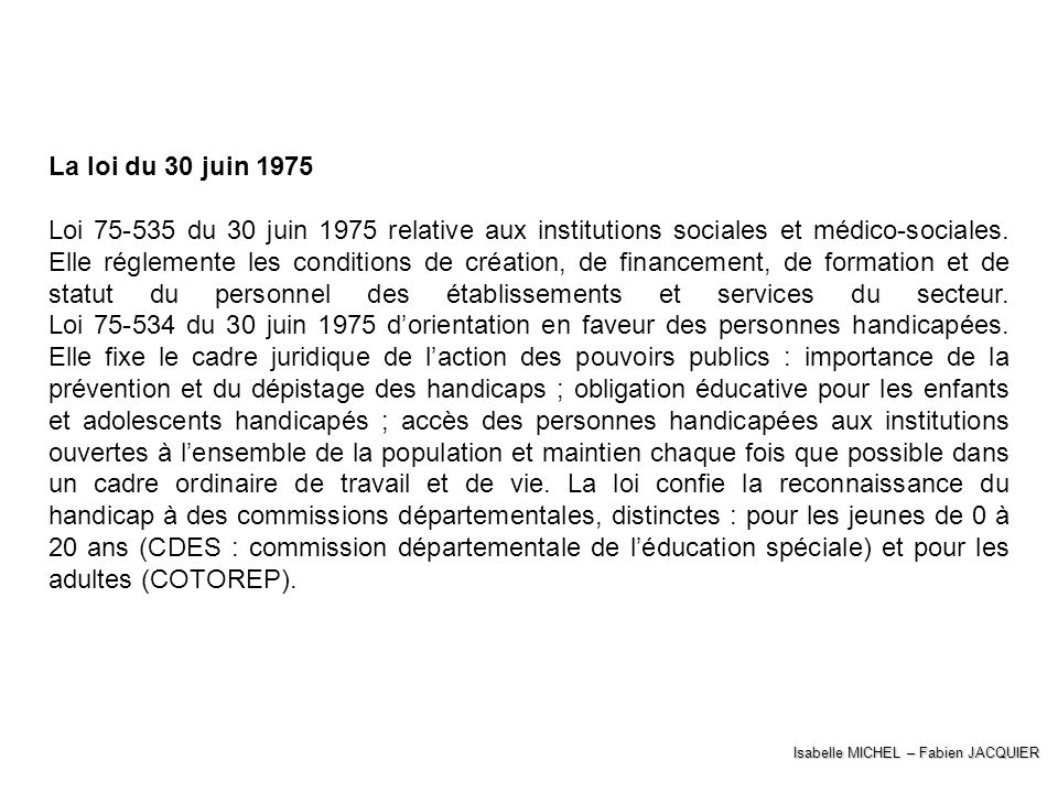 La loi du 30 juin 1975