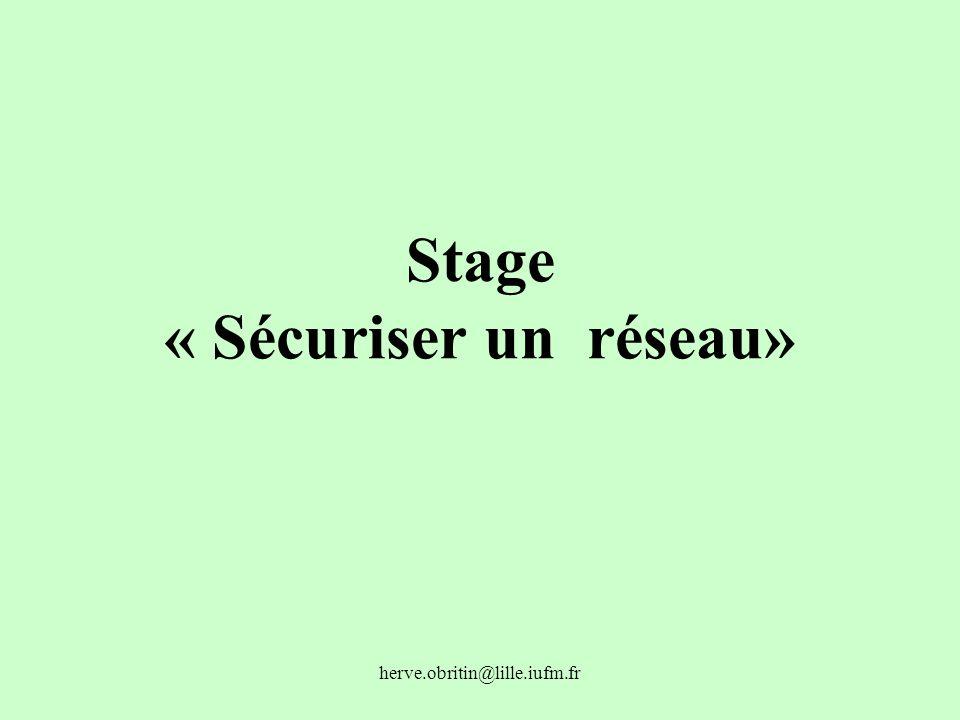 Stage « Sécuriser un réseau»