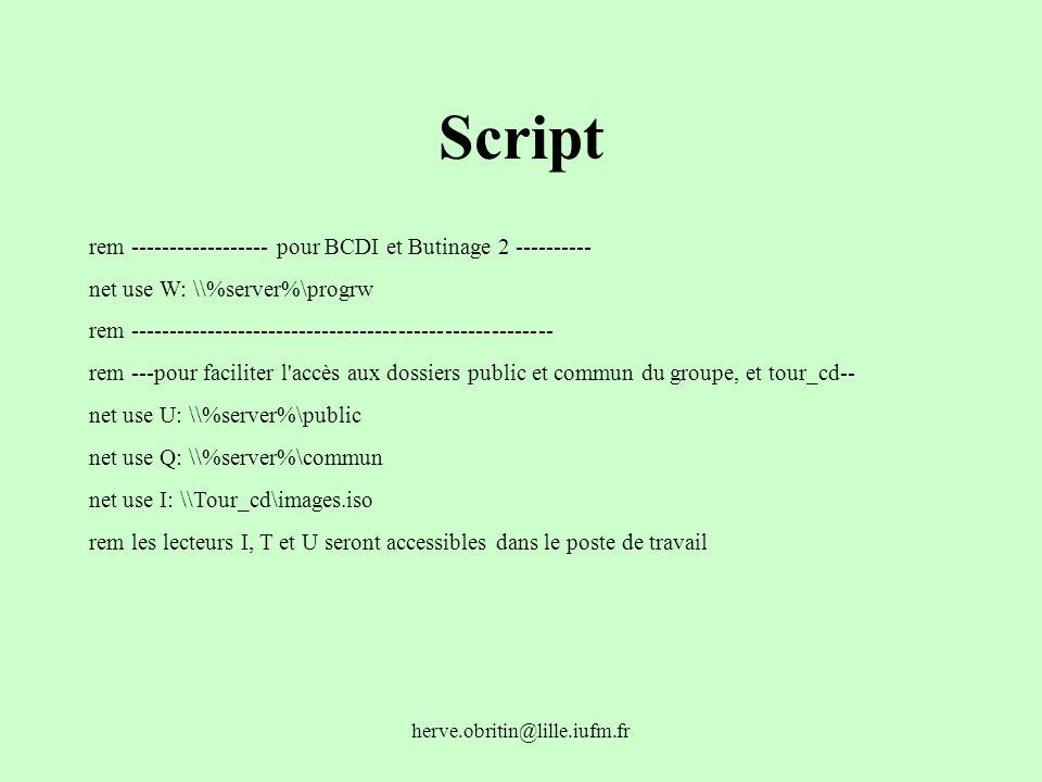 Script rem ------------------ pour BCDI et Butinage 2 ----------