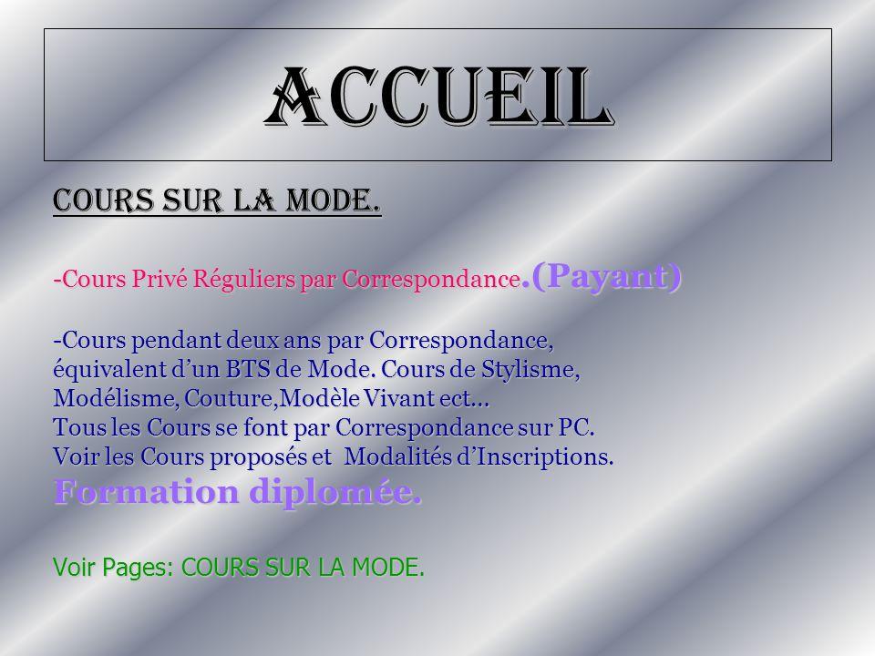 Accueil COURS SUR LA MODE. Formation diplomée.