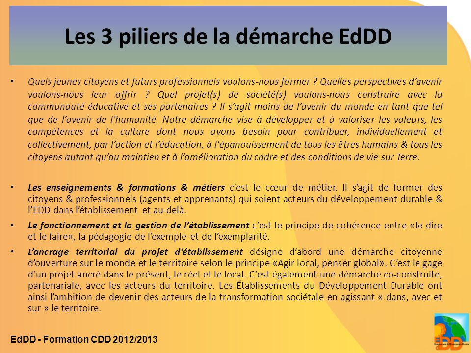 Les 3 piliers de la démarche EdDD