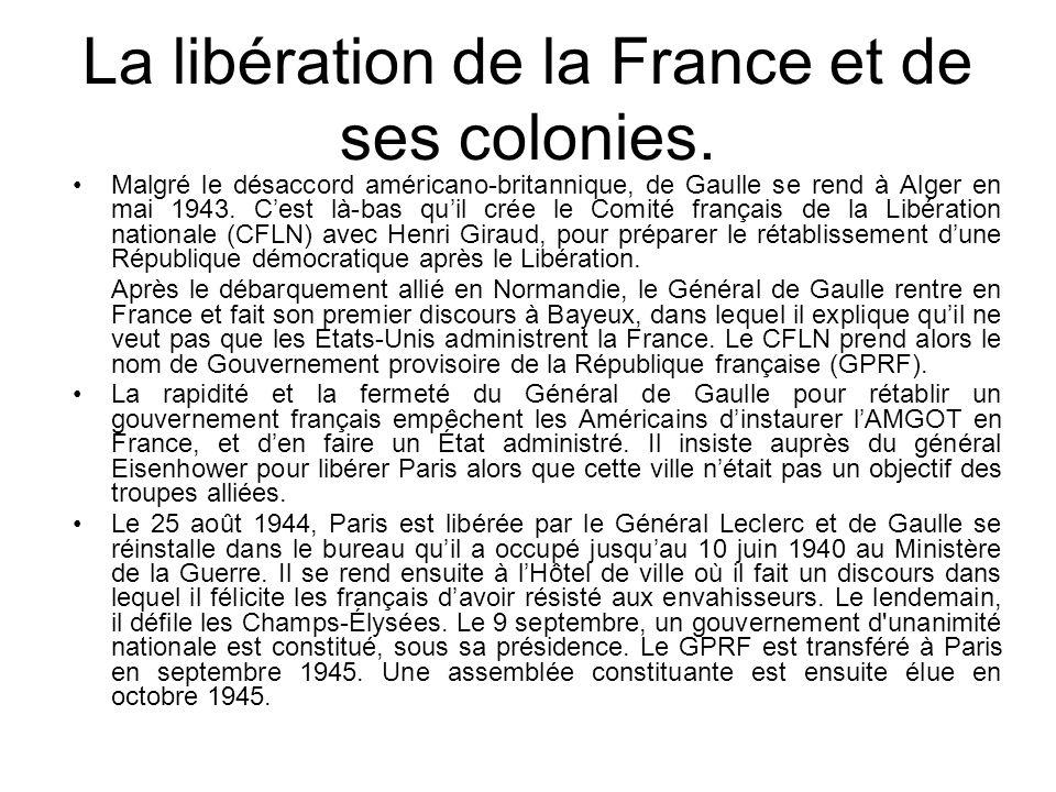 La libération de la France et de ses colonies.