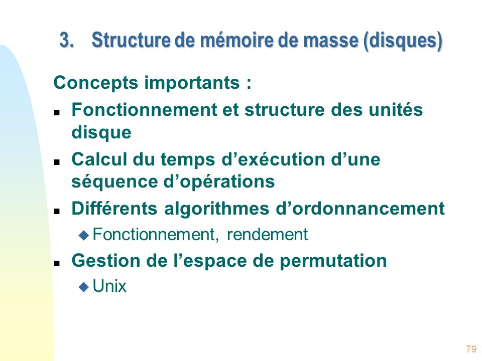 Structure de mémoire de masse (disques)