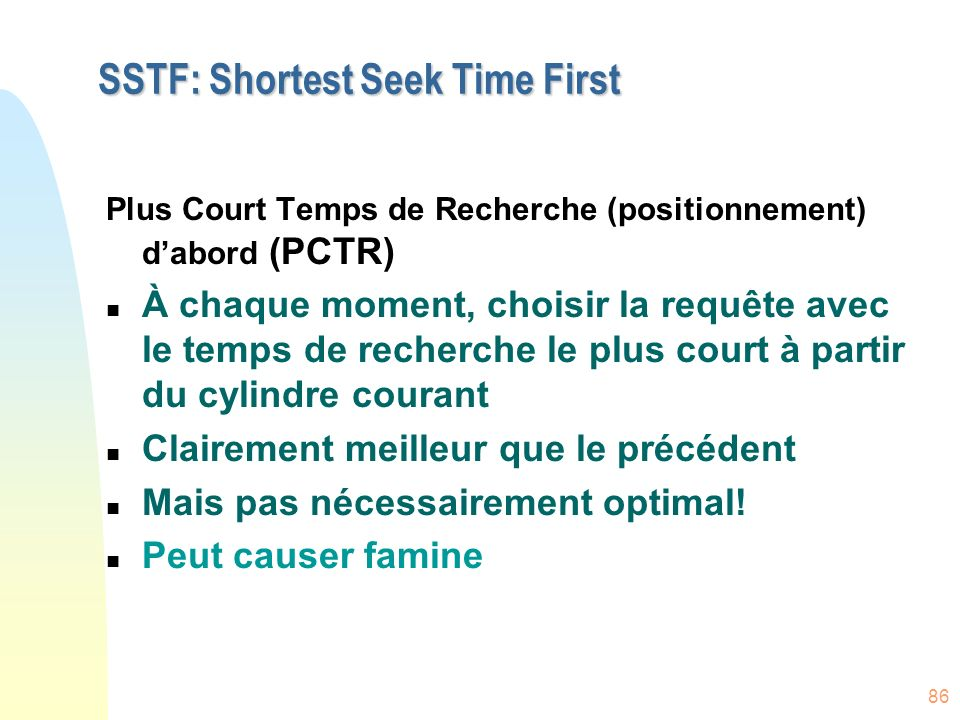 SSTF: Shortest Seek Time First