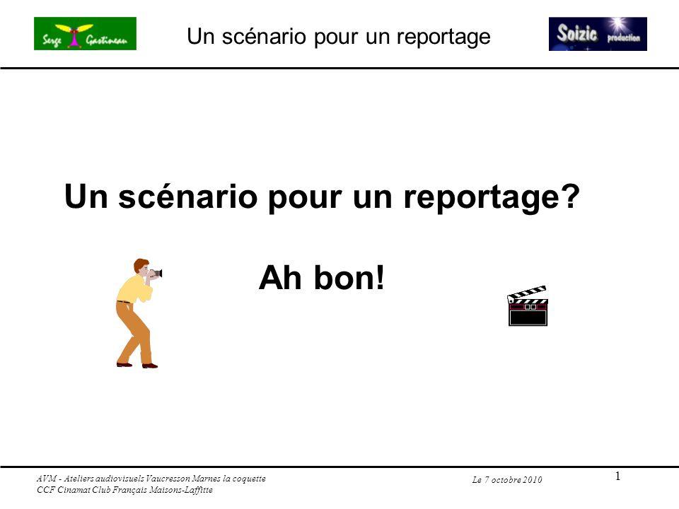 Un scénario pour un reportage