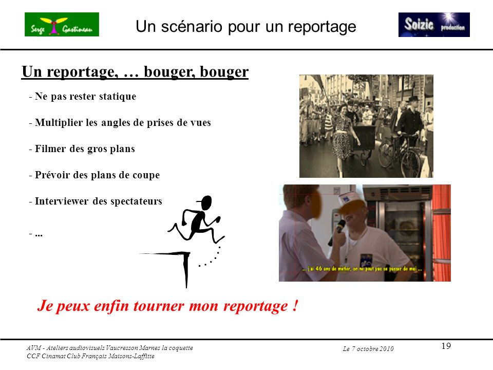 Un reportage, … bouger, bouger
