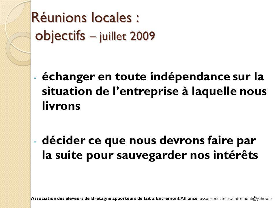 Réunions locales : objectifs – juillet 2009