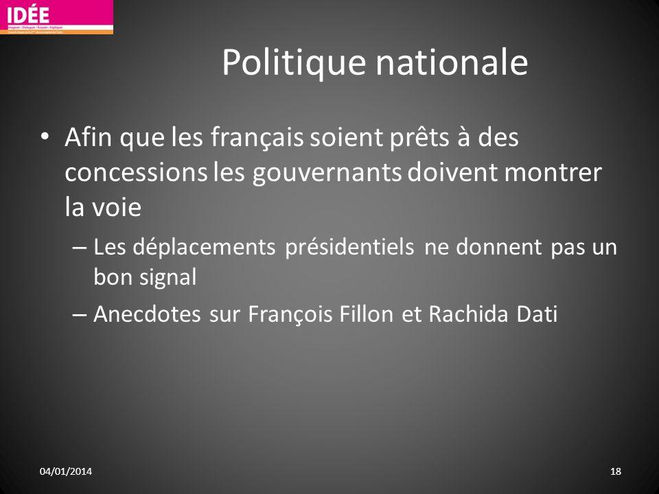 Politique nationale Afin que les français soient prêts à des concessions les gouvernants doivent montrer la voie.