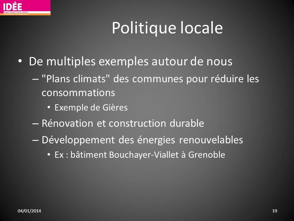 Politique locale De multiples exemples autour de nous