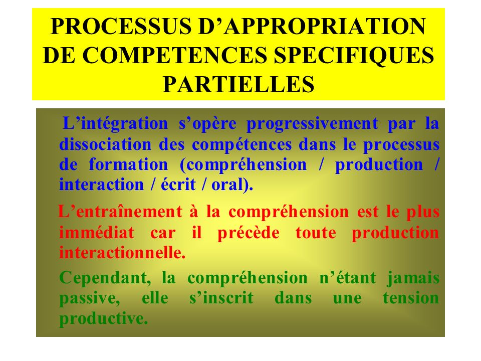 PROCESSUS D'APPROPRIATION DE COMPETENCES SPECIFIQUES PARTIELLES