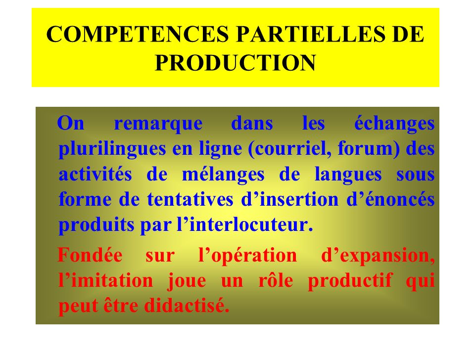 COMPETENCES PARTIELLES DE PRODUCTION