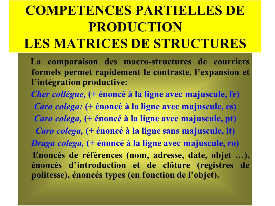 COMPETENCES PARTIELLES DE PRODUCTION LES MATRICES DE STRUCTURES