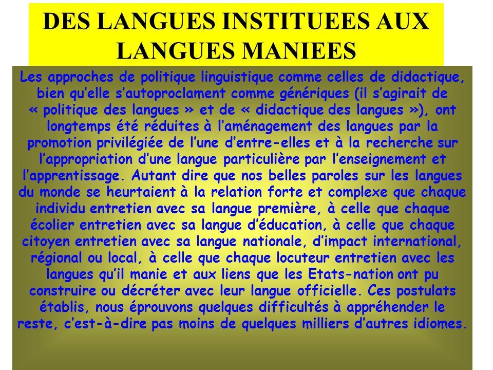DES LANGUES INSTITUEES AUX LANGUES MANIEES