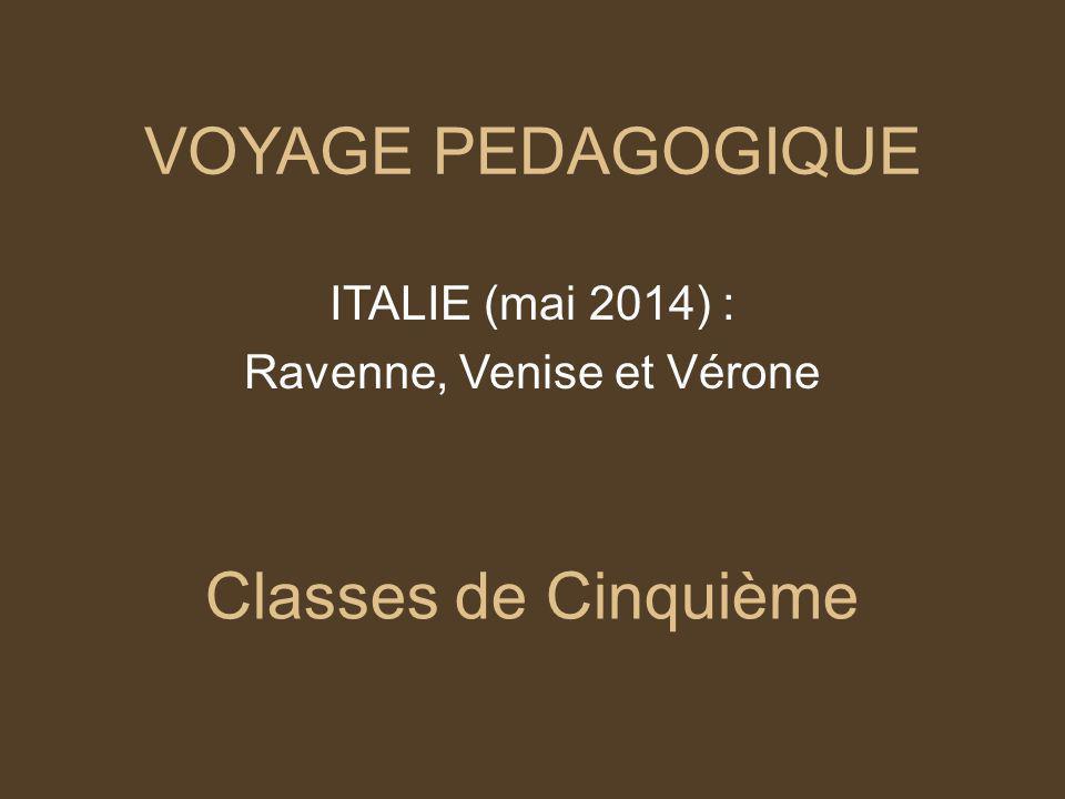 Ravenne, Venise et Vérone