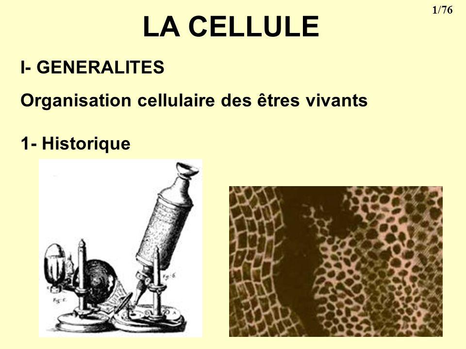LA CELLULE I- GENERALITES
