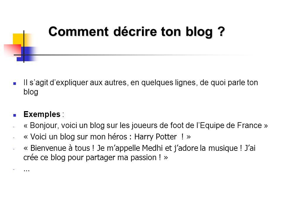 Comment décrire ton blog