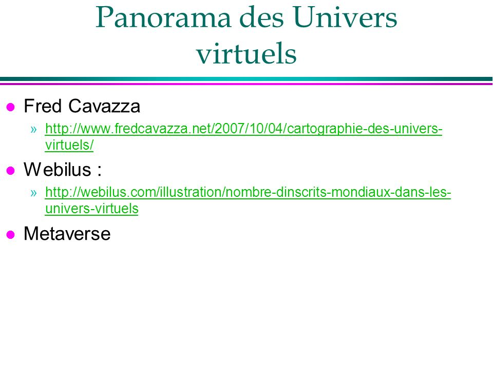 Panorama des Univers virtuels
