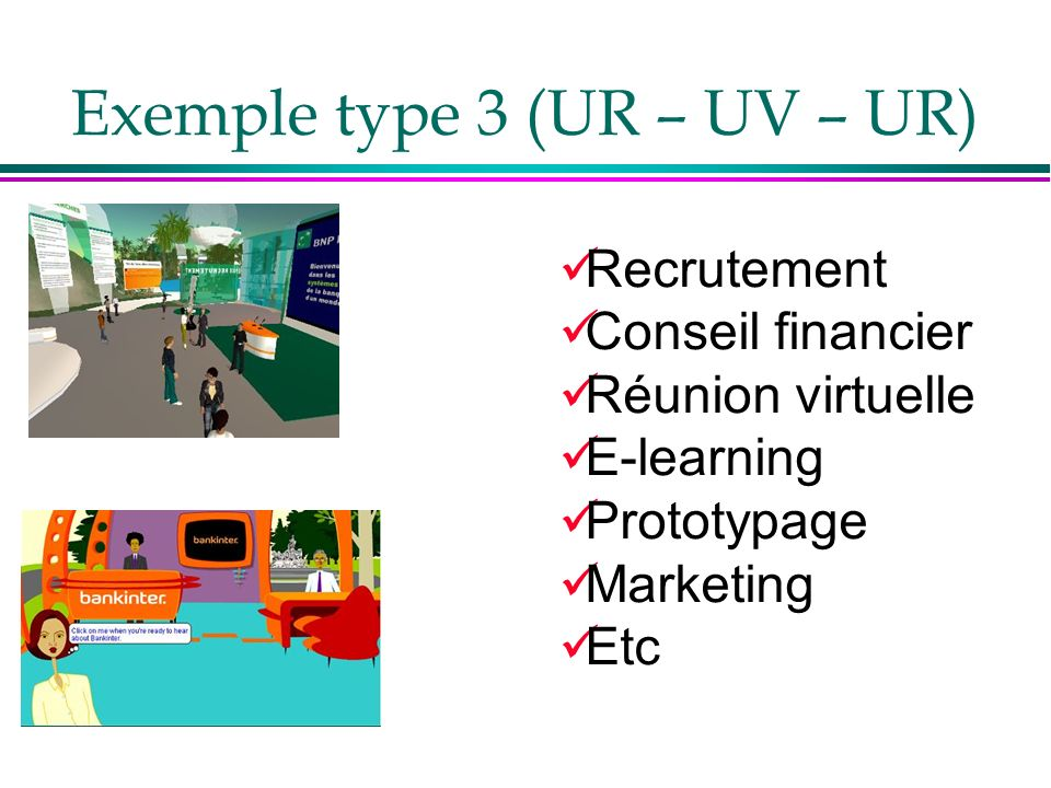 Exemple type 3 (UR – UV – UR)