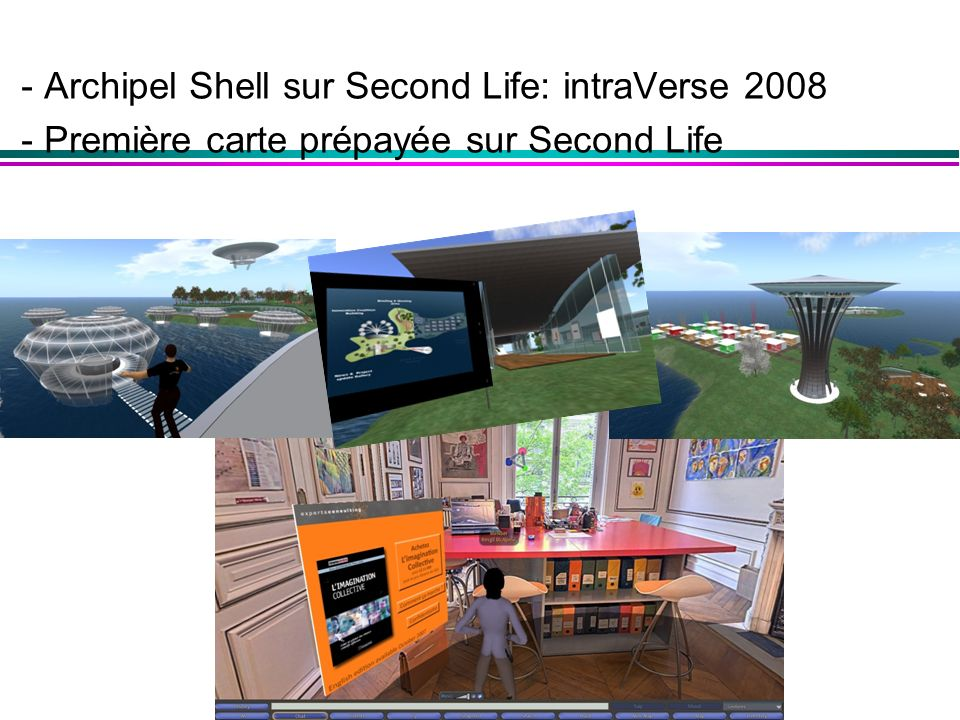 - Archipel Shell sur Second Life: intraVerse 2008