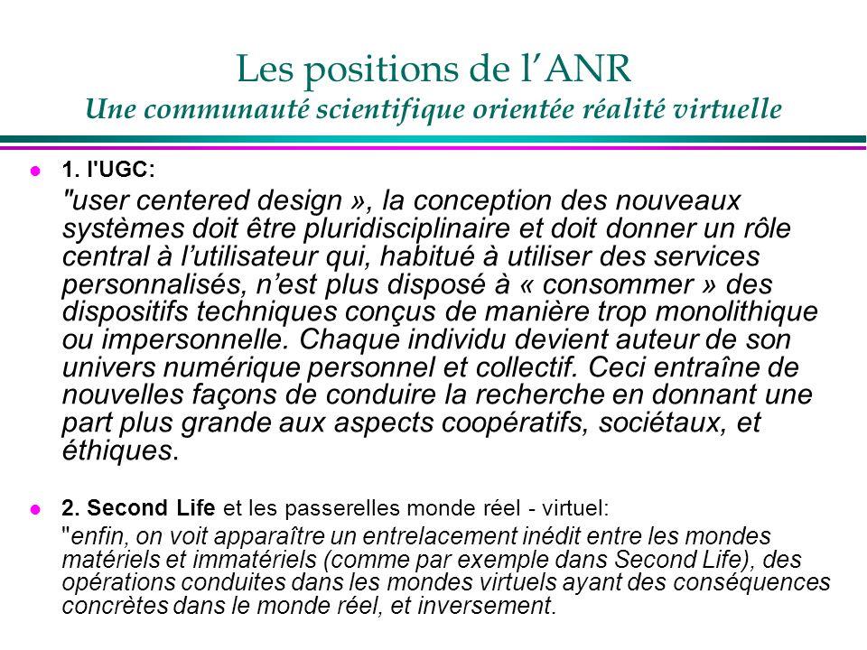 Les positions de l'ANR Une communauté scientifique orientée réalité virtuelle