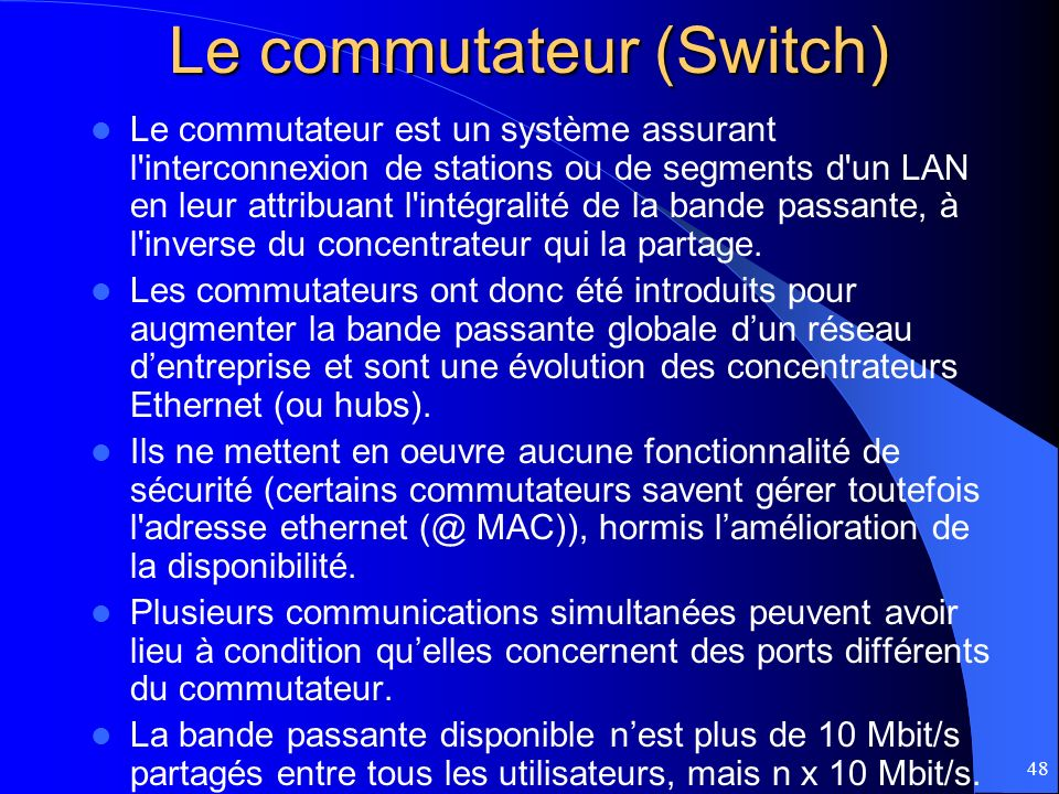 Le commutateur (Switch)